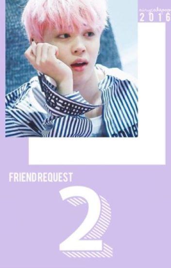 friend request | jimin | ❃