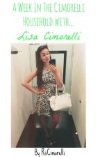 A Week In The Cimorelli Household with Lisa Cimorelli by RiiCimorelli