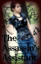 The Assassin's Assistant by piperbeang