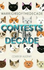 Contests of the Decade by WarriorsOfTheDecade