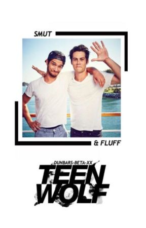 TEEN WOLF || Smut And Fluff