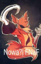 Nowa?| FNaF by Diamentoowa