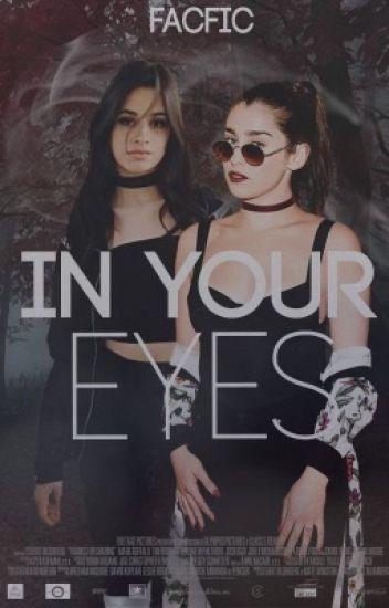 In Your Eyes - Camren