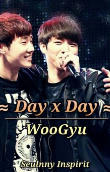 Day X Day (WooGyu-GyuWoo)