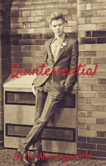 Quintessential (Thomas Brodie-Sangster Fanfiction)
