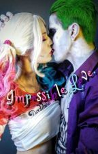 Impossible Love.[COMPLETED.] by mainagioiaaa