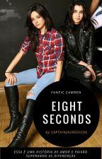Eight seconds - Camren by Captainjauregui96