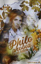 Philophobia by lexiashte
