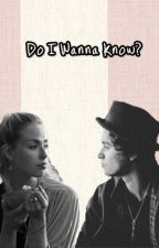 Do I Wanna Know? // Bradley Simpson (The Vamps) fanficiton by bradsthong
