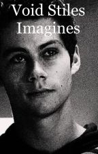 Void Stiles Imagines by xAriana_Hudchensx