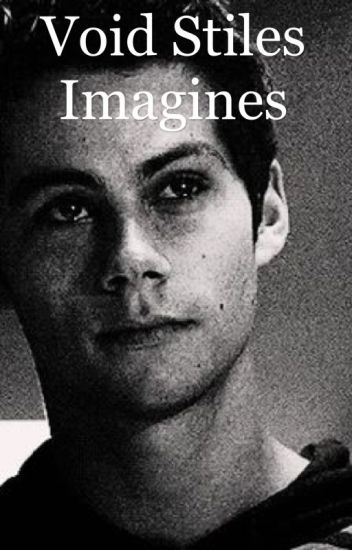 Void Stiles Imagines