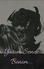 Yarım Sende Benim by karyar_