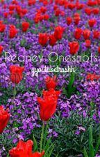 Redney Oneshots by yyoutubetrashh