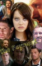 The Payment (Supernatural Fanfic) by Montana22Harwood