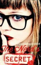 The Nerds Secret by AshleyReyna