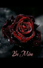 Be Mine by Oneloveset1994