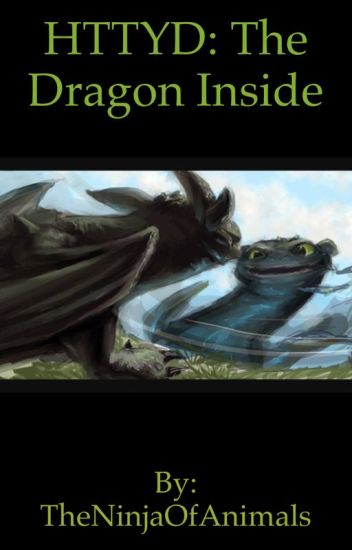 HTTYD: The Dragon Inside...