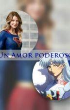 Sesshomaru Y Tu (Un Amor Poderoso) by Danielamg2912