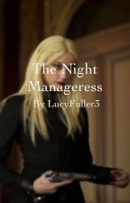 The Night Manageress by LucyFuller3