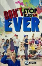 Don't Stop Believ'IN Ever (A Gleek Novel)  by GMonteith