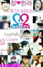 We Got Married [JungHalla Edition] by Junghalla_0903