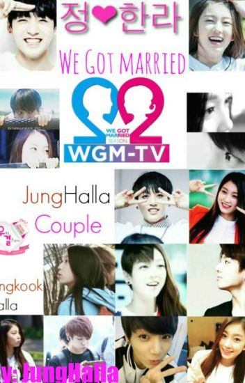 We Got Married [JungHalla Edition]