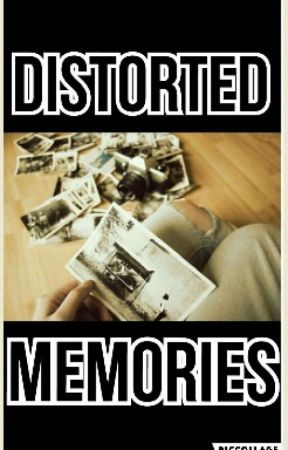 Distorted Memories by Yanna_Monster
