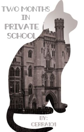 Two Months in Private School (MxB) by Cerra101