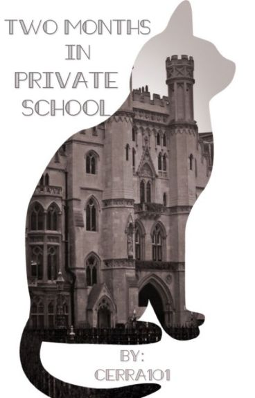 Two Months in Private School (MxB)