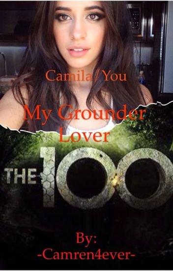 My Grounder Lover-Camila/You