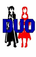 Duo (A Sword Art Online Fanfic) ✔   by Fanatic_308