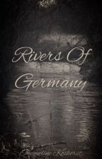 Rivers of Germany  (boyXboy) ✔️ by PsyduckAppears