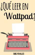 Los autores de Wattpad by EmelyOvalles