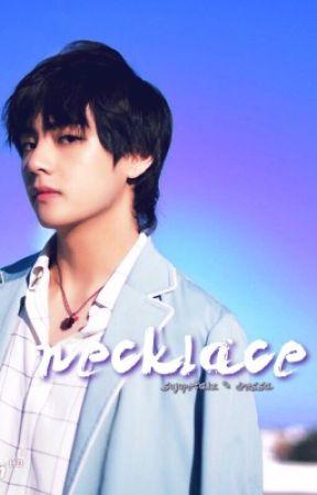 NeckLace | taekook;vkook by sujupetalz