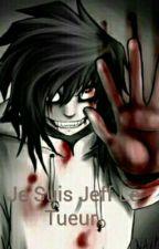 Je Suis Jeff Le Tueur [ EN PAUSE] by noir14
