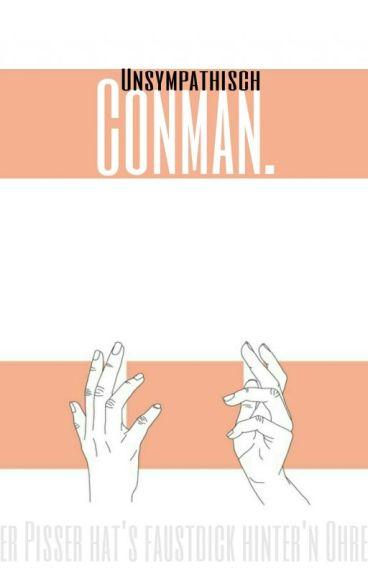 Conman.