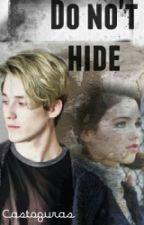 Do not hide || A.V || 2° N.A.E by Castoguras