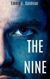 The Nine by emelyesaldivar