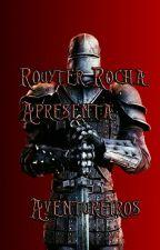 Aventureiros by rouyter