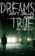 Dreams Don't Always Come True [Taylor Swift AU]  by new-york-swift