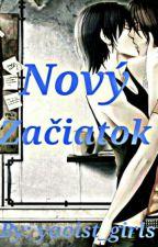 Nový Začiatok by yaoist_girls