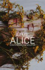 Alice by Einhornbogensuper