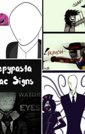 Creepypasta Zodiacs Signs/Funny Moments (slow updates) by Creepypastaarereal