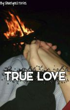 True Love Is Hard To Find by ShaelynsStories