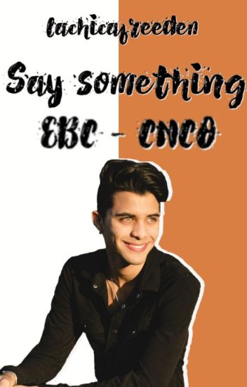 • Say Something • (2da temporada de Stay With Me)