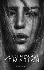 H.A.K | Thriller - Soon to be published by aensaari