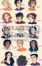 Permitido Semidioses by paulachi11