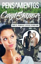 Pensamientos de un Caryl Shipper by iPurpleGirl