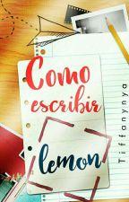 ¿Cómo escribir lemon? (Yaoi) by TiffanyNya