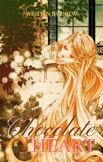 Chocolate Heart [END]
